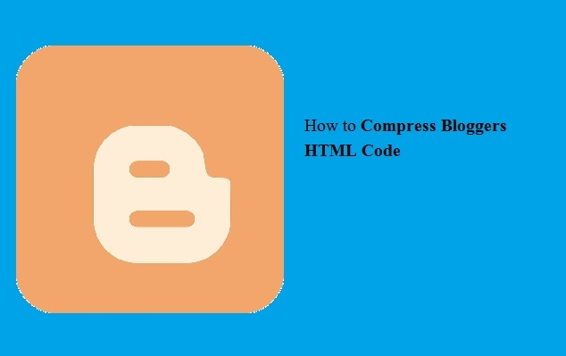 How to Compress Bloggers HTML Code