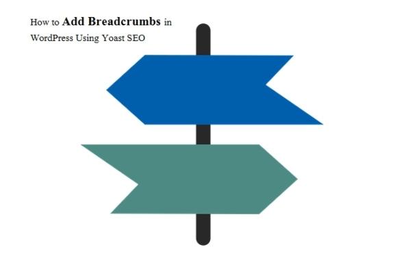 Yoast SEO Plugin का उपयोग करके वर्डप्रेस में Breadcrumbs कैसे जोड़ें