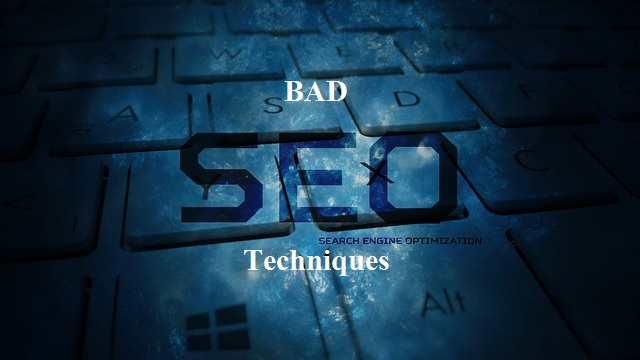 Bad SEO Techniques