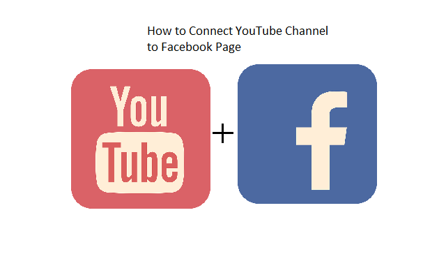 How to Connect YouTube Channel to Facebook Page